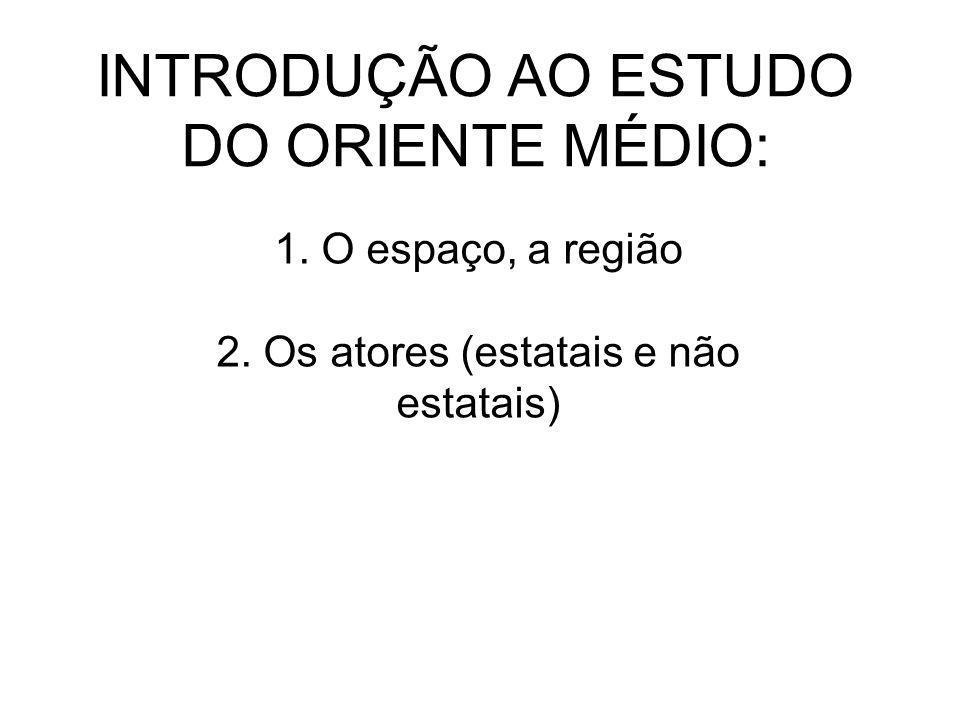 INTRODUÇÃO AO ESTUDO DO ORIENTE MÉDIO: