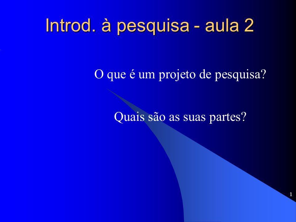 Introd. à pesquisa - aula 2