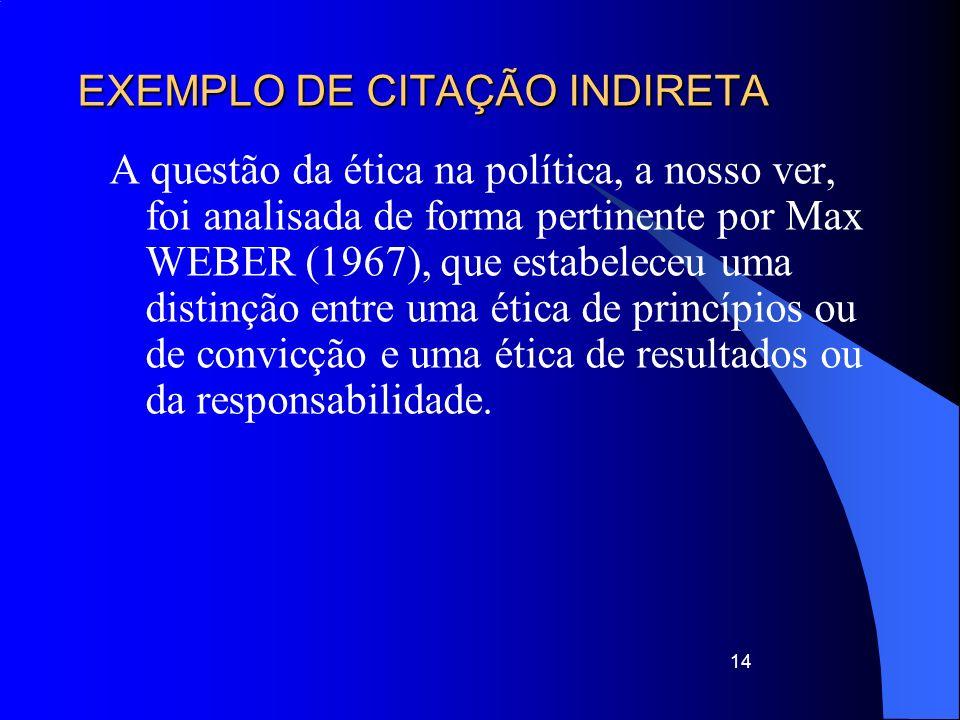EXEMPLO DE CITAÇÃO INDIRETA