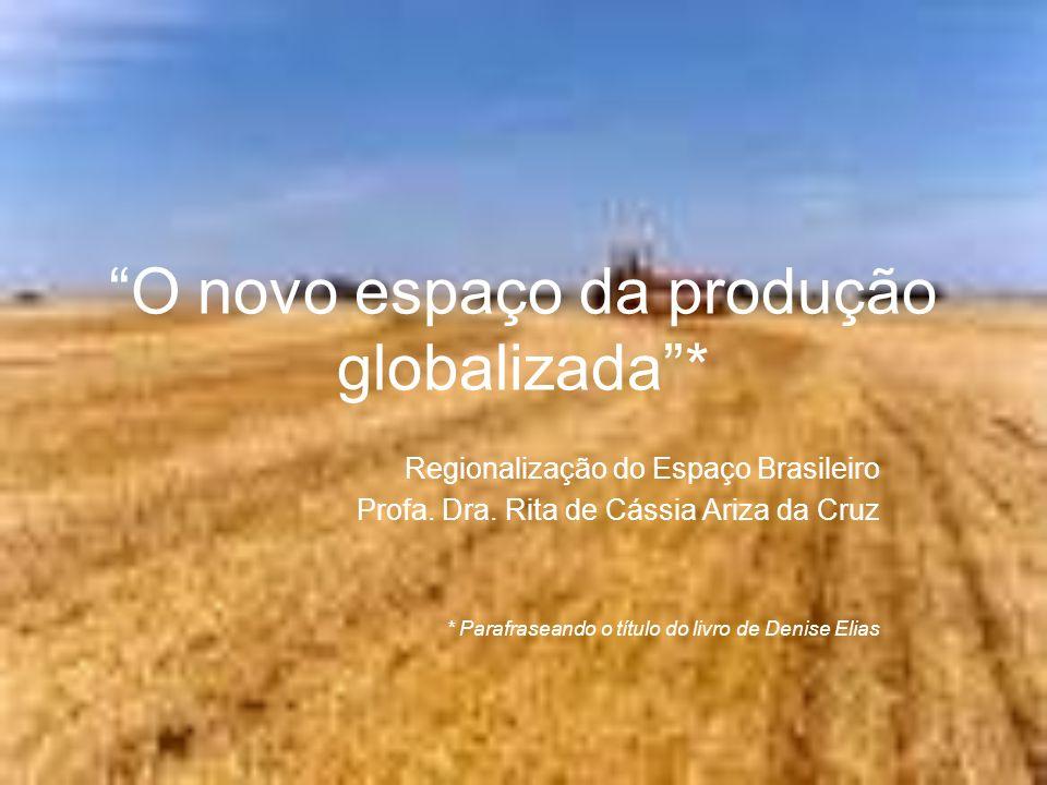 O novo espaço da produção globalizada *