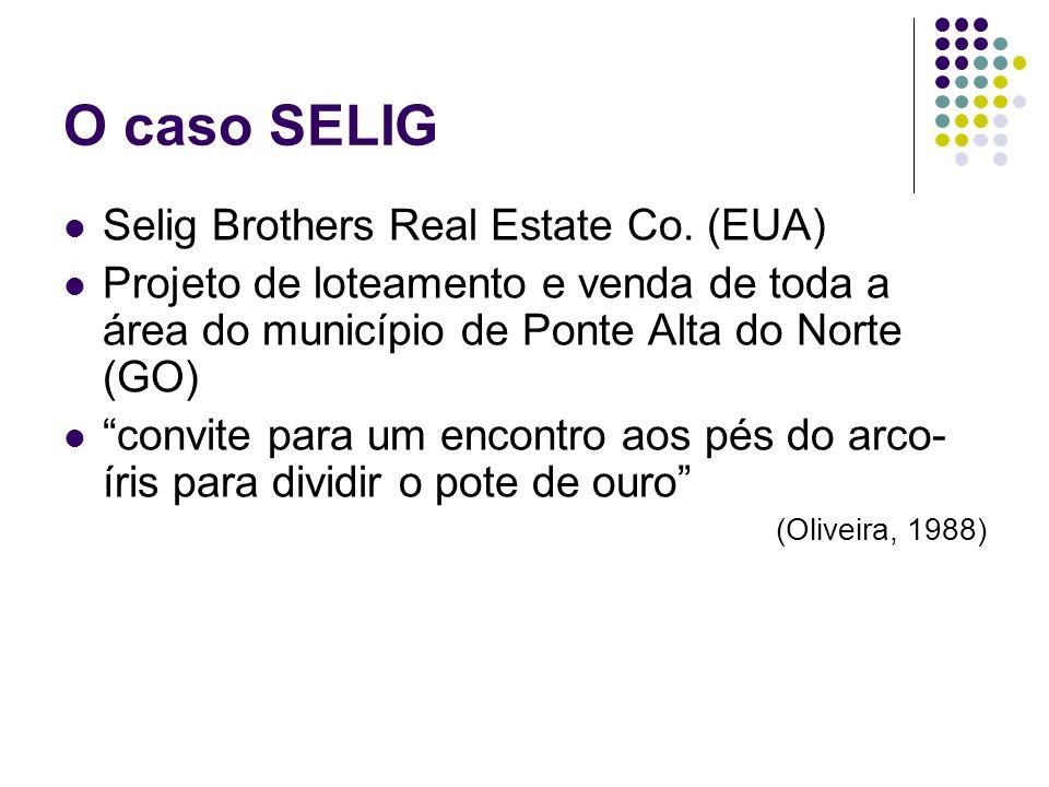 O caso SELIG Selig Brothers Real Estate Co. (EUA)