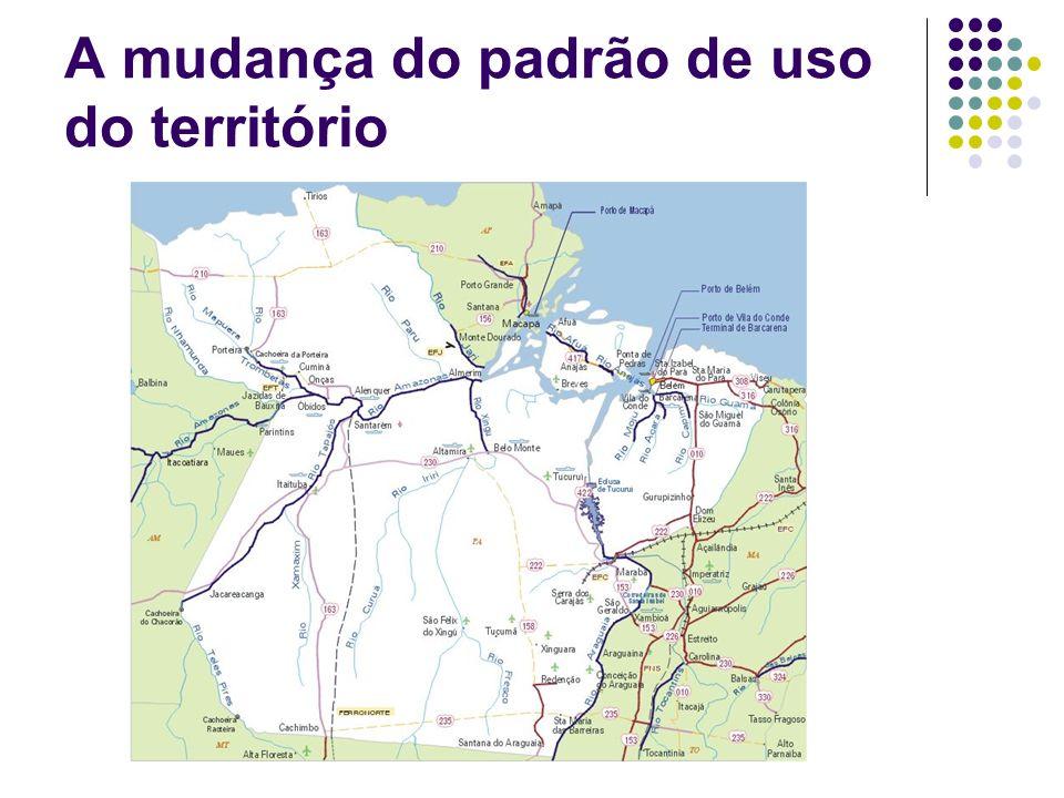 A mudança do padrão de uso do território