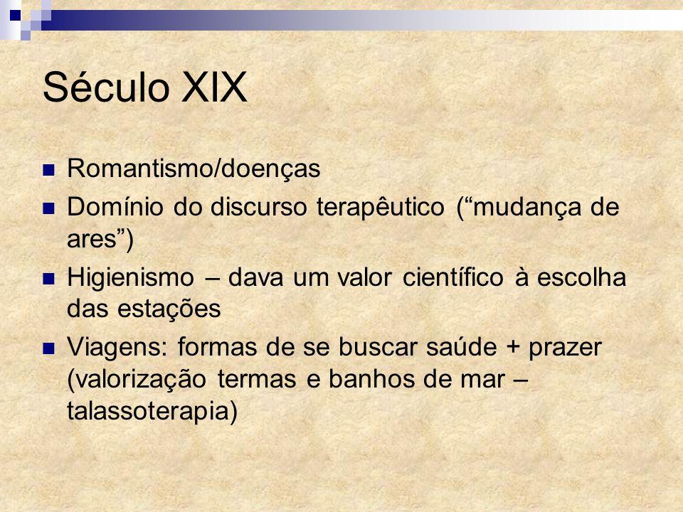 Século XIX Romantismo/doenças