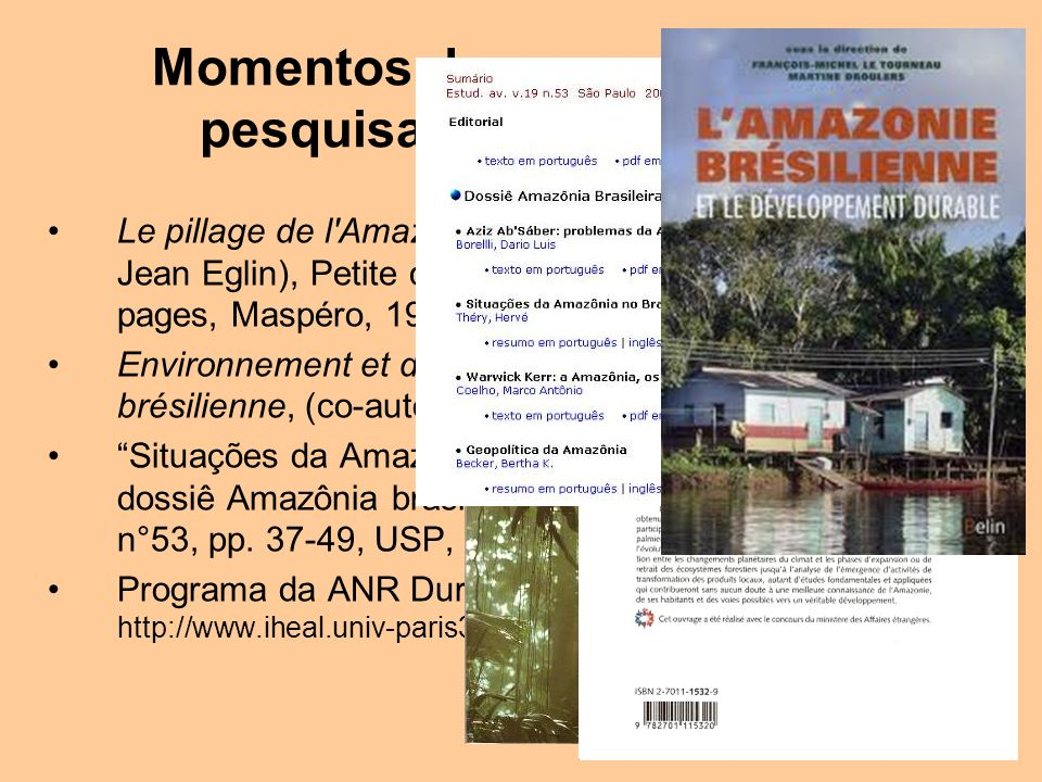 Momentos de uma carreira de pesquisador na Amazônia