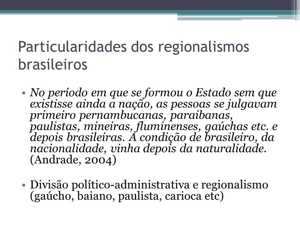 Particularidades dos regionalismos brasileiros