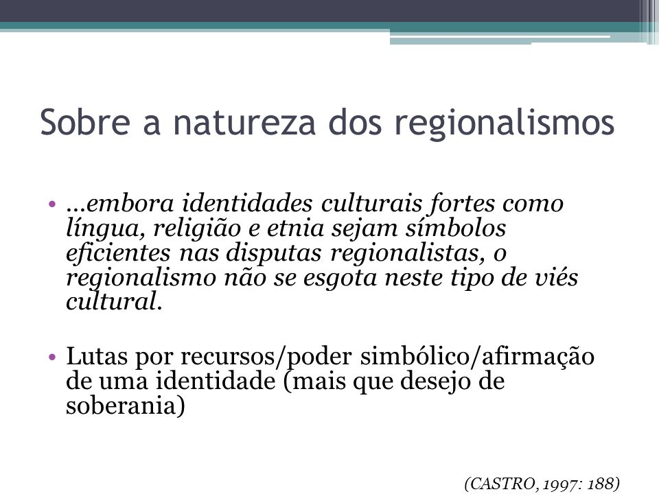 Sobre a natureza dos regionalismos