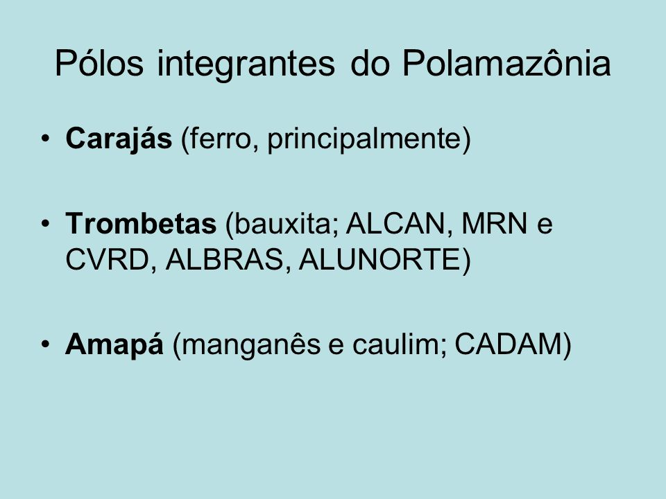 Pólos integrantes do Polamazônia