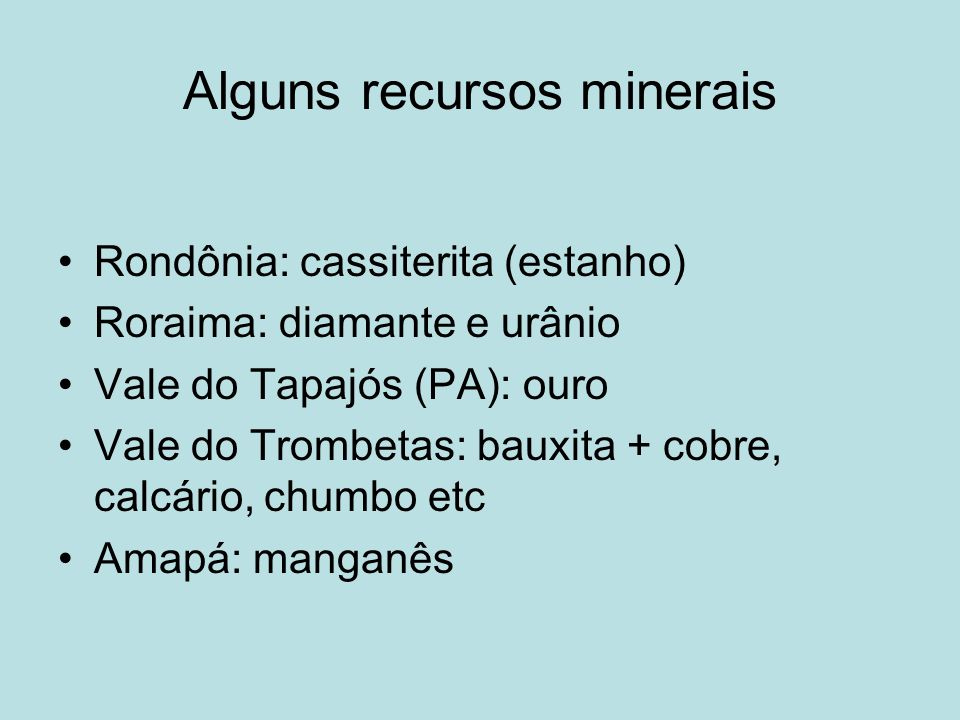 Alguns recursos minerais