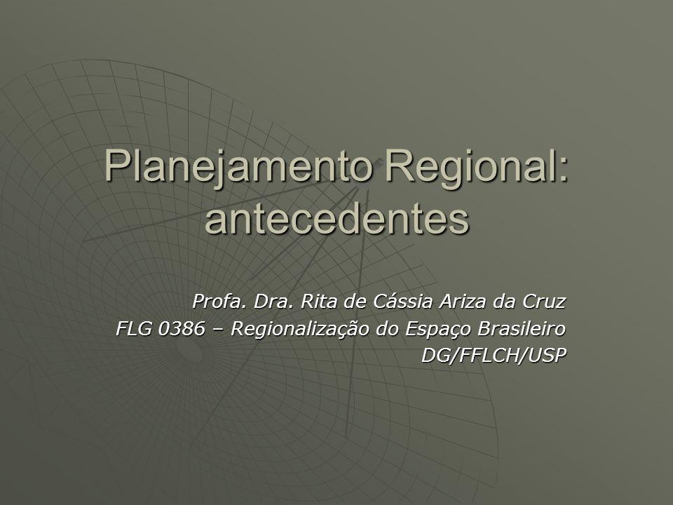 Planejamento Regional: antecedentes