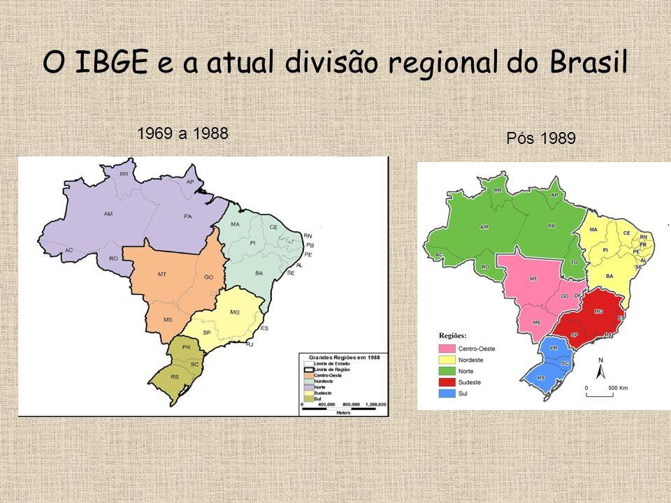 O IBGE e a atual divisão regional do Brasil