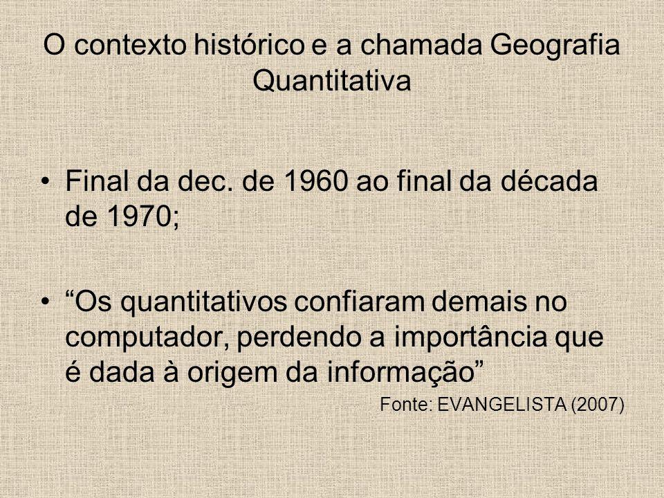 O contexto histórico e a chamada Geografia Quantitativa