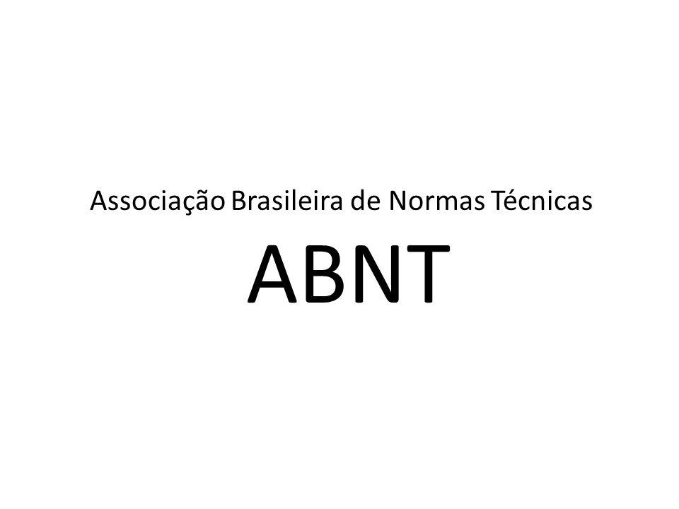 Associação Brasileira de Normas Técnicas ABNT