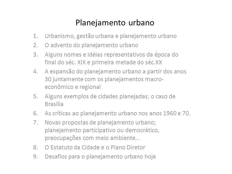 Planejamento urbano Urbanismo, gestão urbana e planejamento urbano