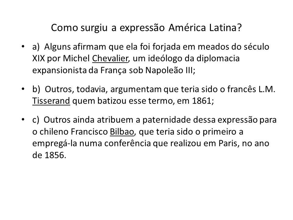Como surgiu a expressão América Latina