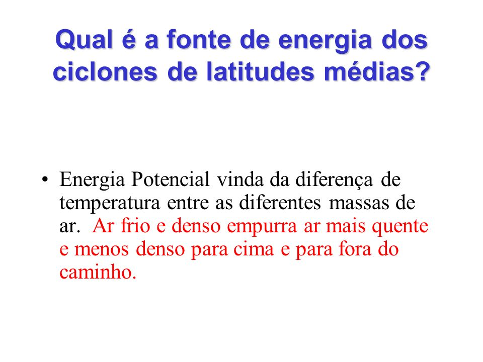 Qual é a fonte de energia dos ciclones de latitudes médias