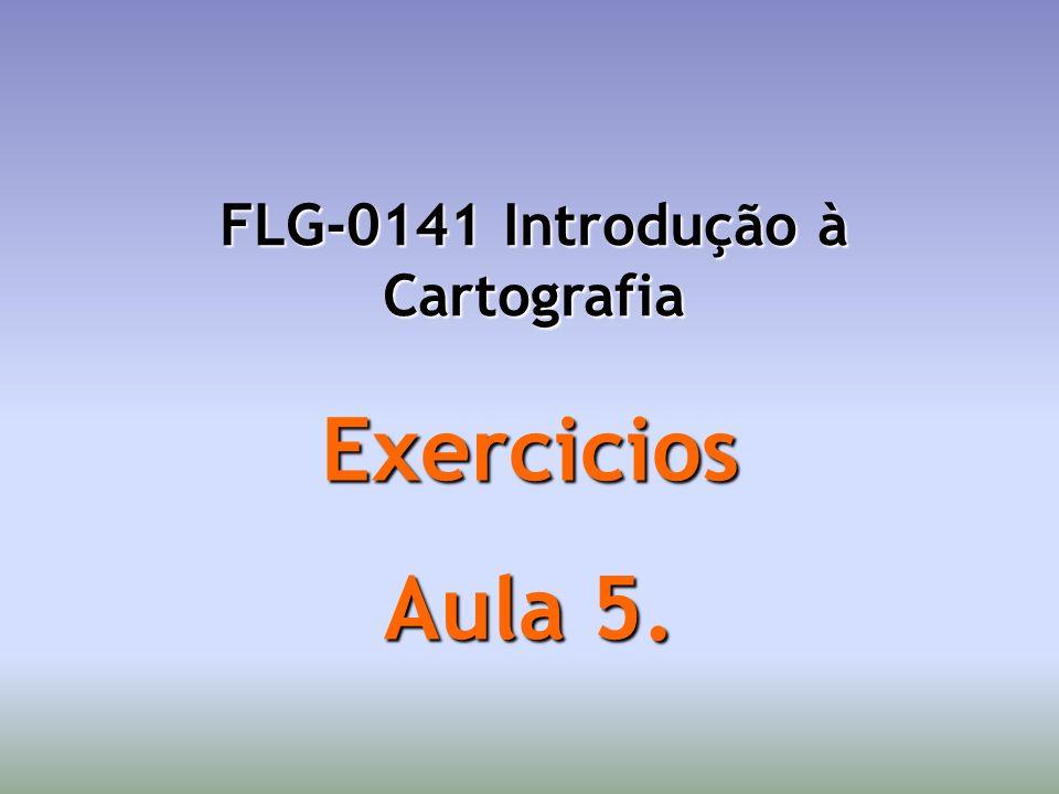 FLG-0141 Introdução à Cartografia
