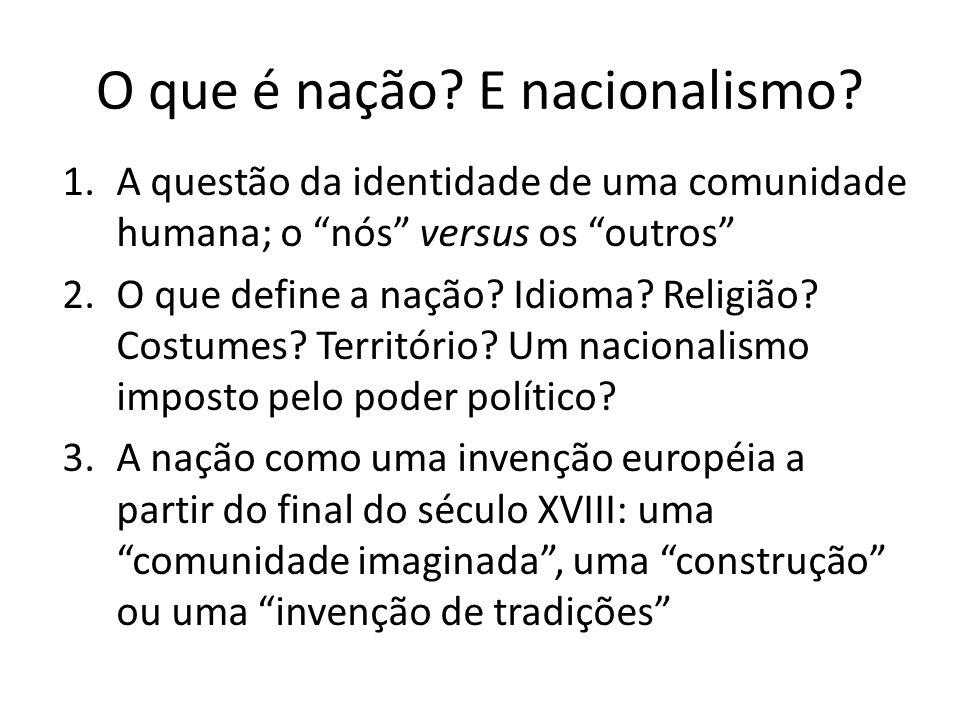 O que é nação E nacionalismo