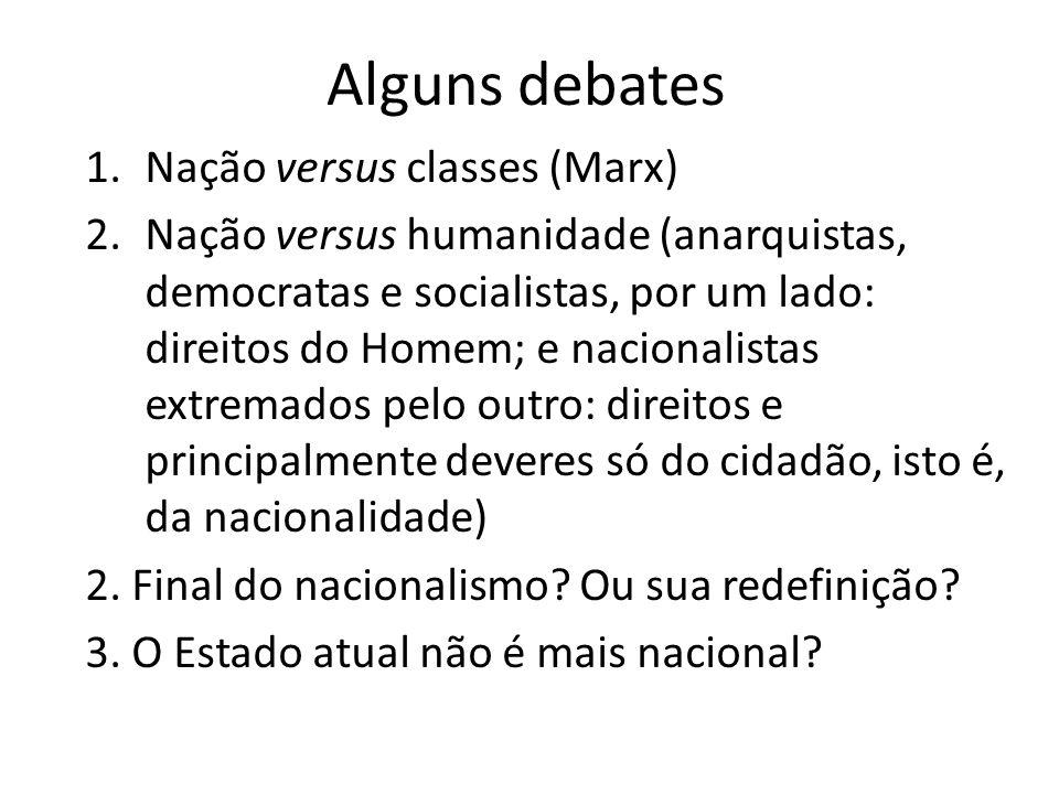Alguns debates Nação versus classes (Marx)