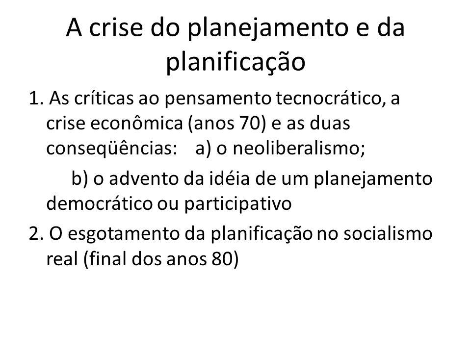 A crise do planejamento e da planificação