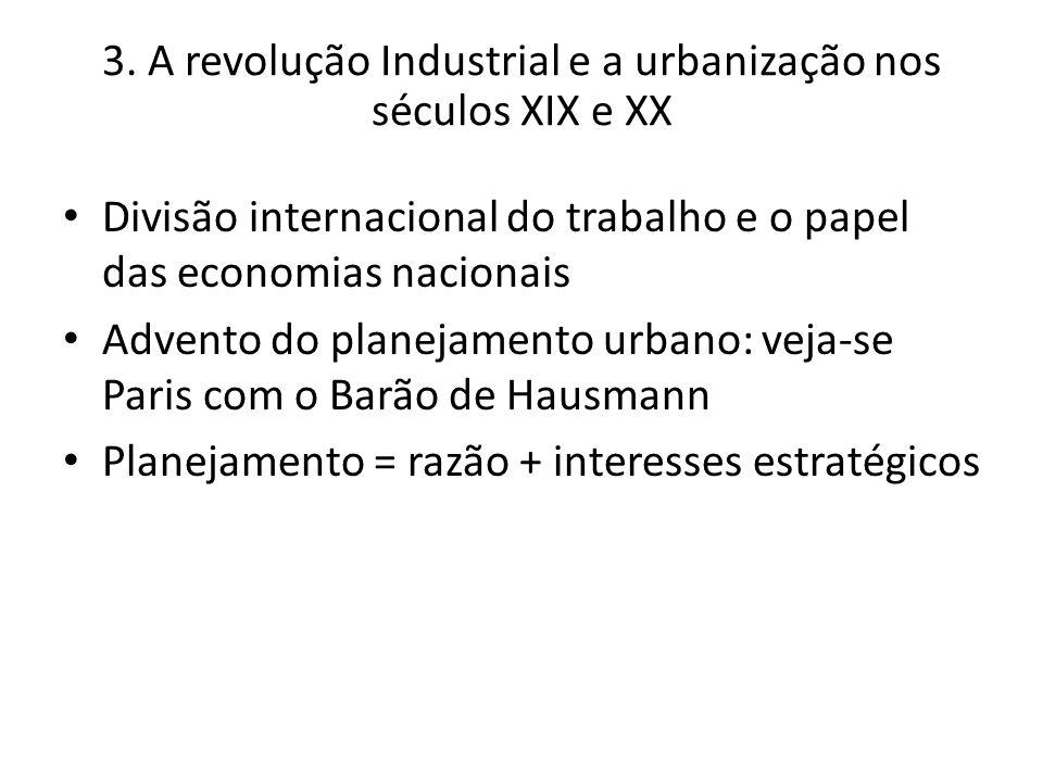 3. A revolução Industrial e a urbanização nos séculos XIX e XX