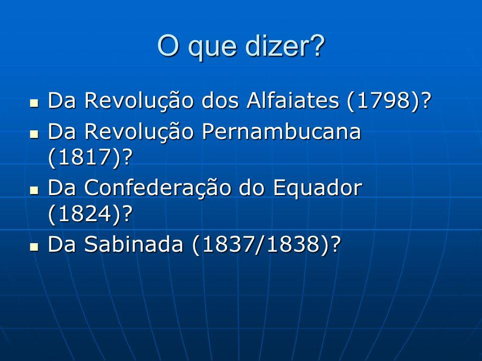 O que dizer Da Revolução dos Alfaiates (1798)