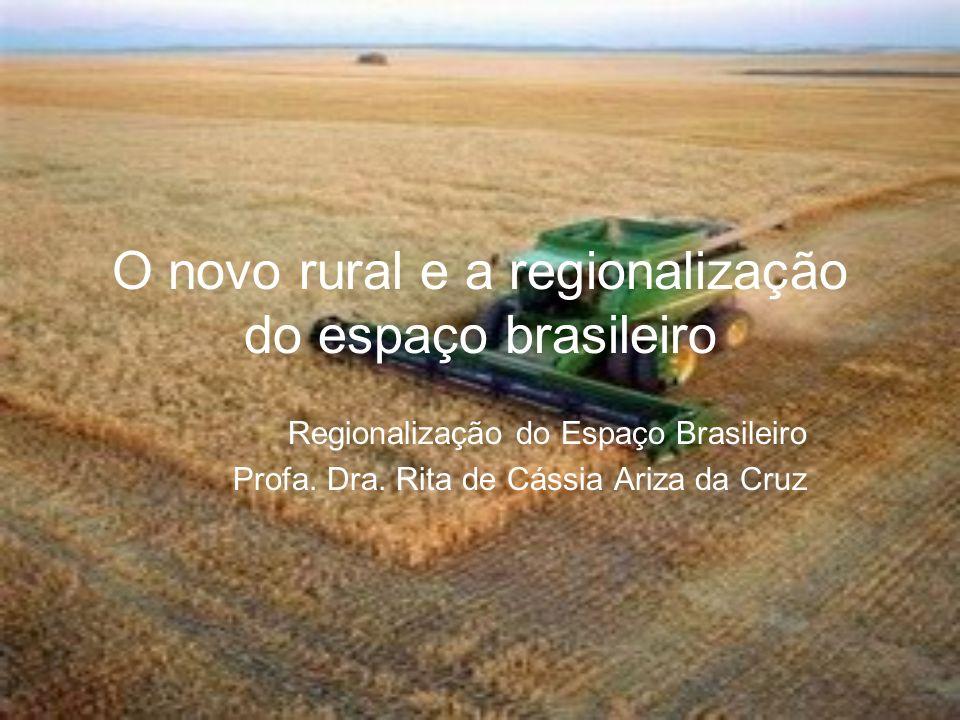O novo rural e a regionalização do espaço brasileiro