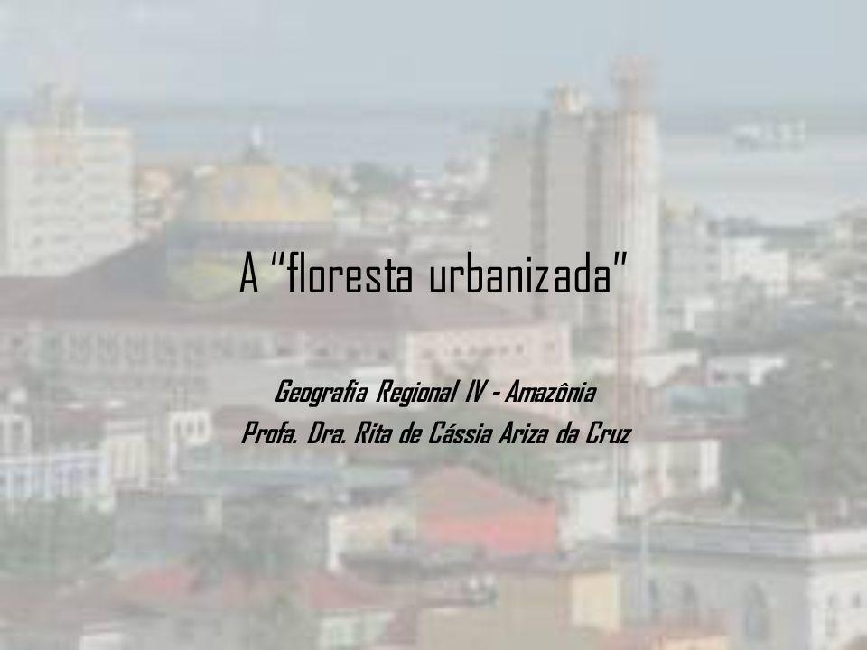 A floresta urbanizada