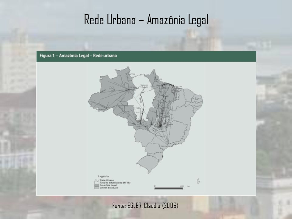 Rede Urbana – Amazônia Legal