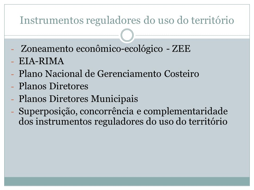 Instrumentos reguladores do uso do território