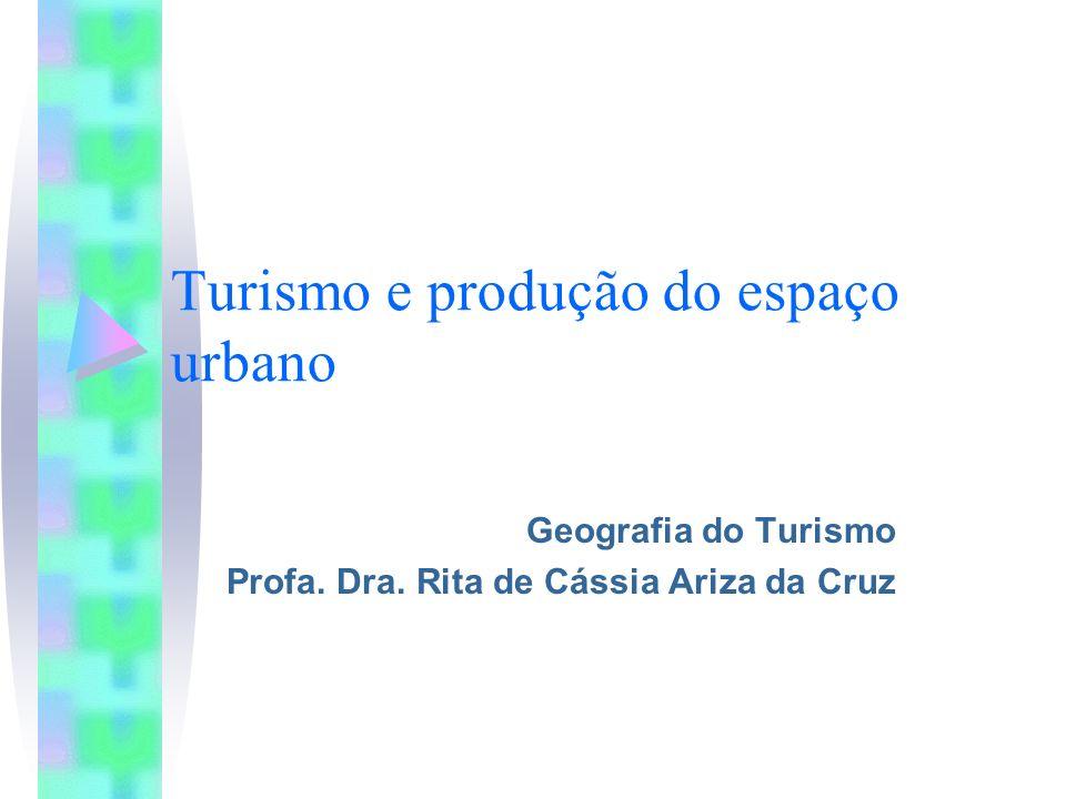 Turismo e produção do espaço urbano