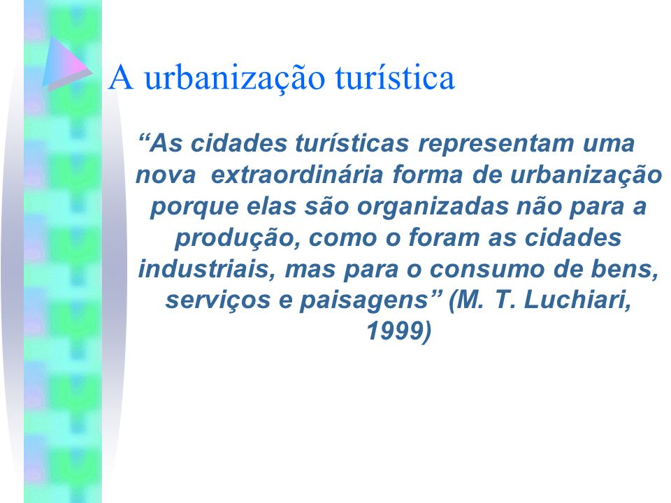 A urbanização turística