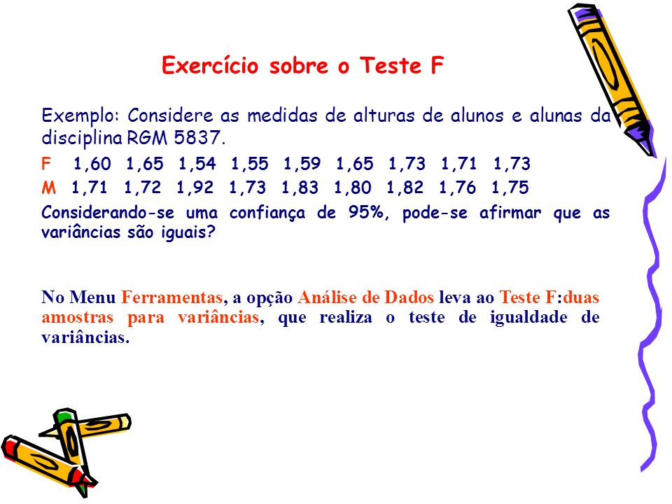 Exercício sobre o Teste F