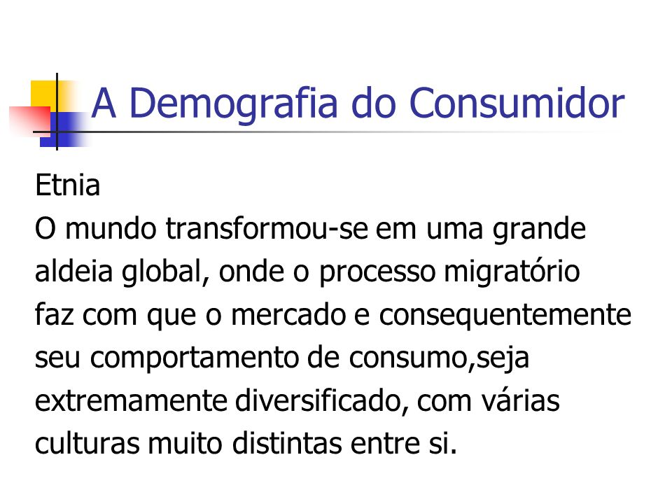 A Demografia do Consumidor
