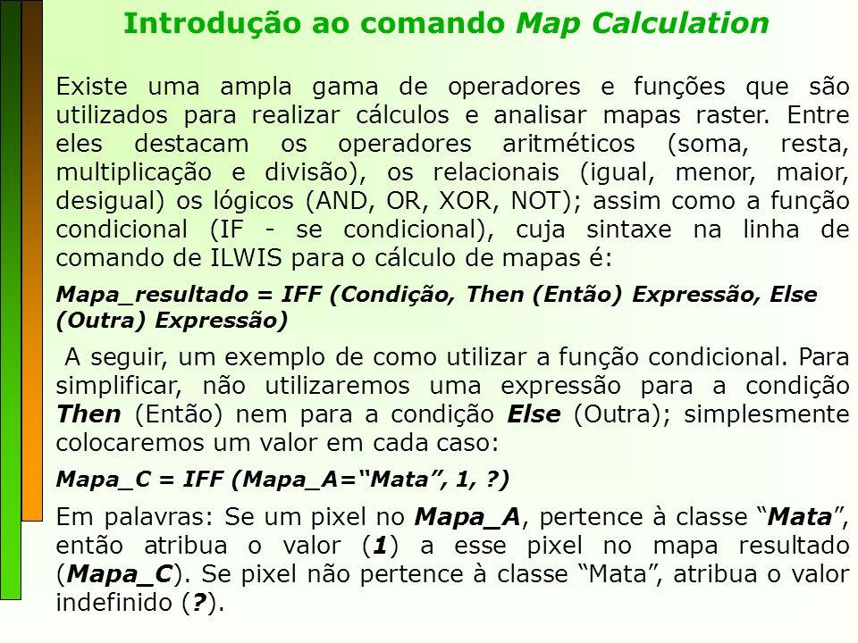 Introdução ao comando Map Calculation