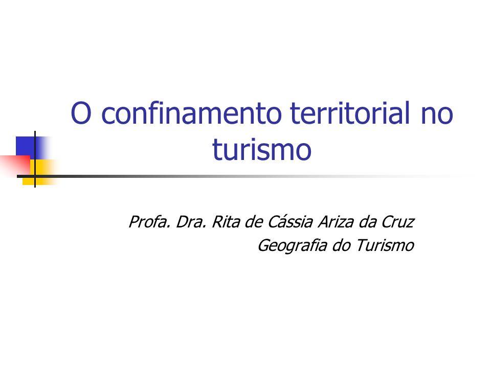 O confinamento territorial no turismo