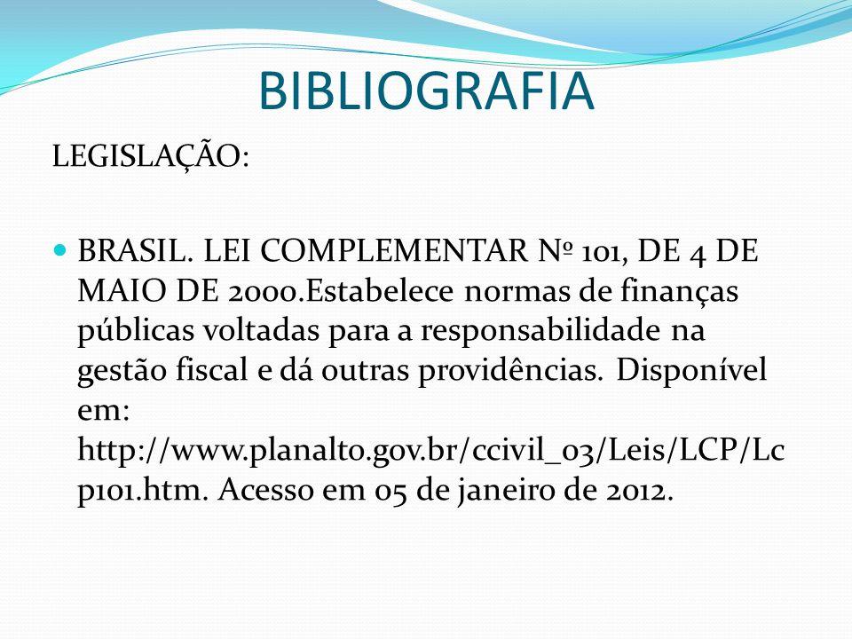 BIBLIOGRAFIA LEGISLAÇÃO: