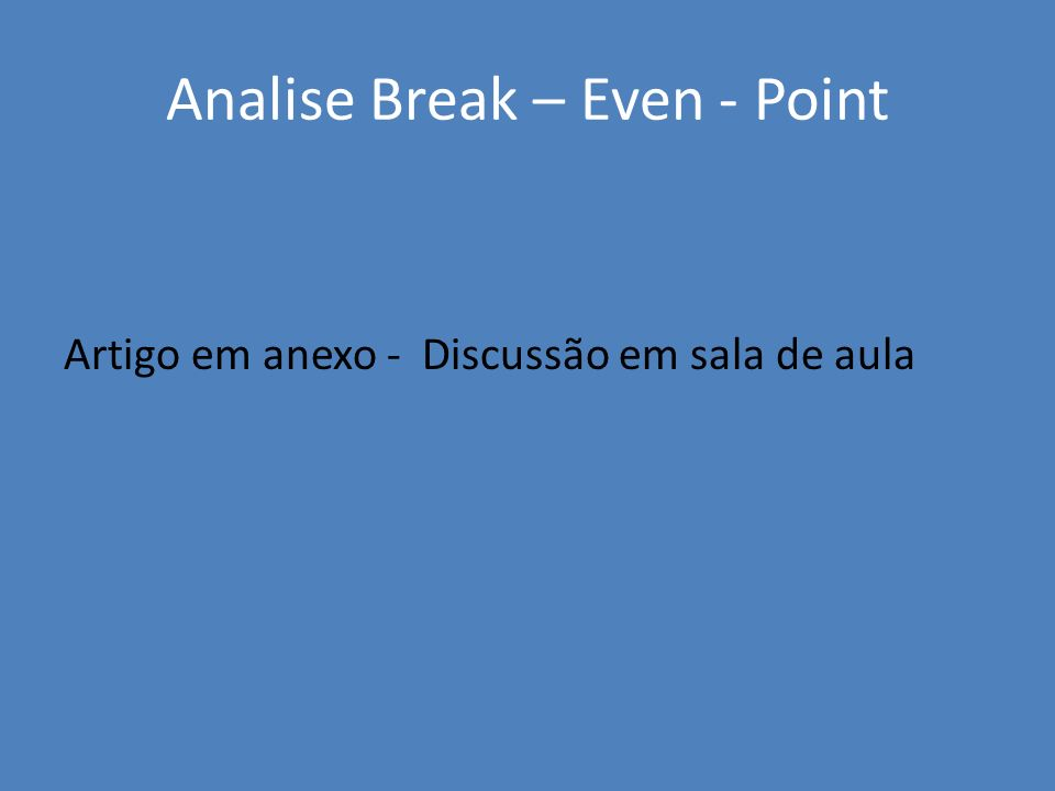 Analise Break – Even - Point