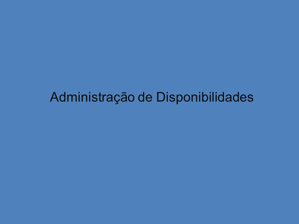 Administração de Disponibilidades
