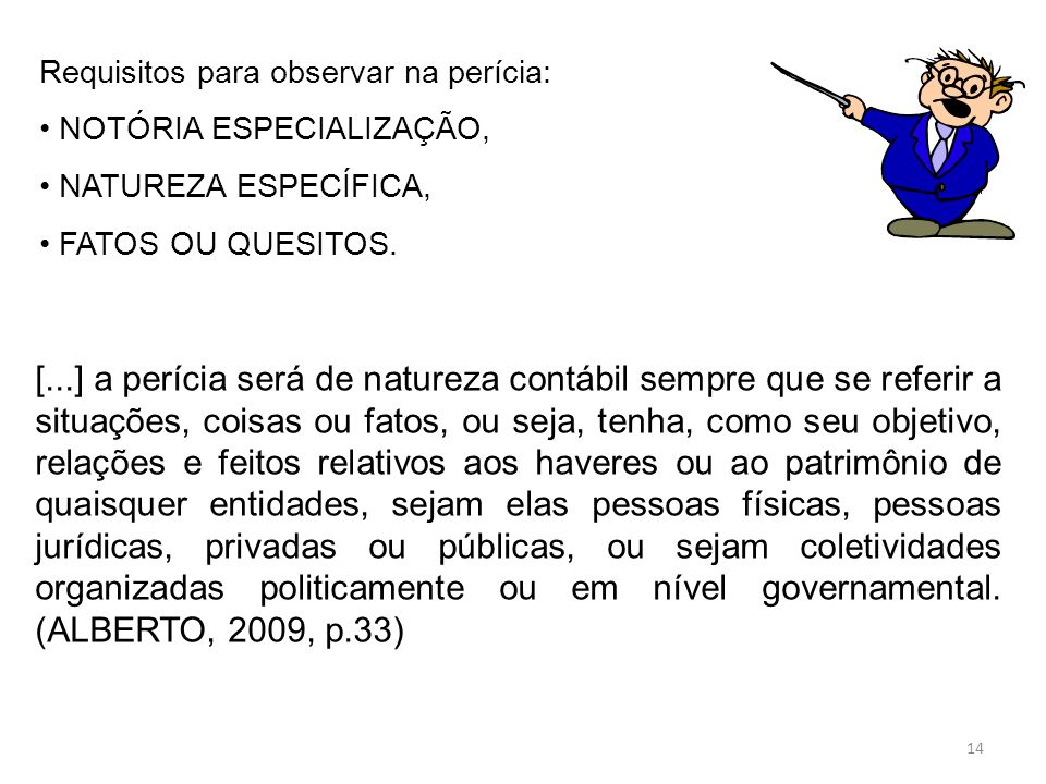 Requisitos para observar na perícia: