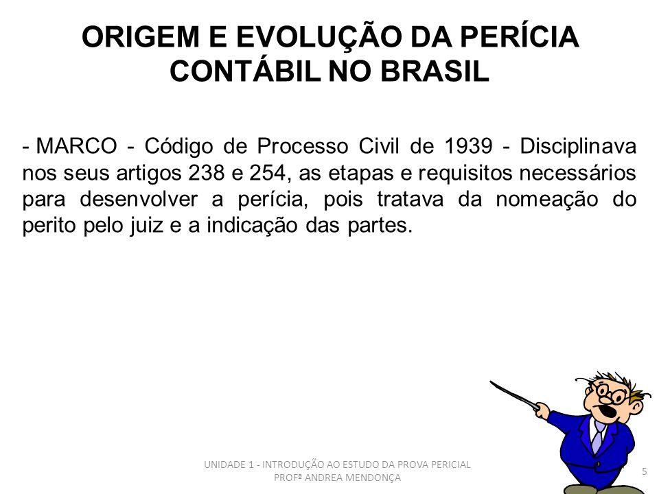 ORIGEM E EVOLUÇÃO DA PERÍCIA CONTÁBIL NO BRASIL