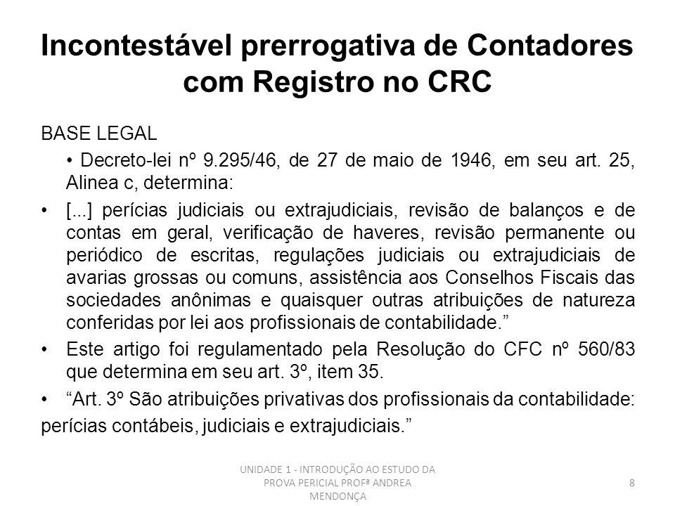 Incontestável prerrogativa de Contadores com Registro no CRC
