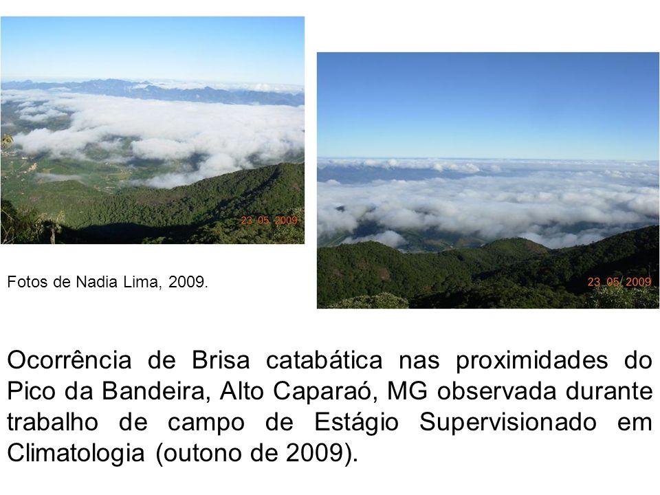 Fotos de Nadia Lima, 2009.