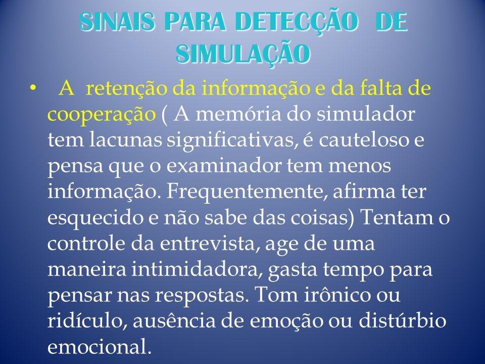 SINAIS PARA DETECÇÃO DE SIMULAÇÃO