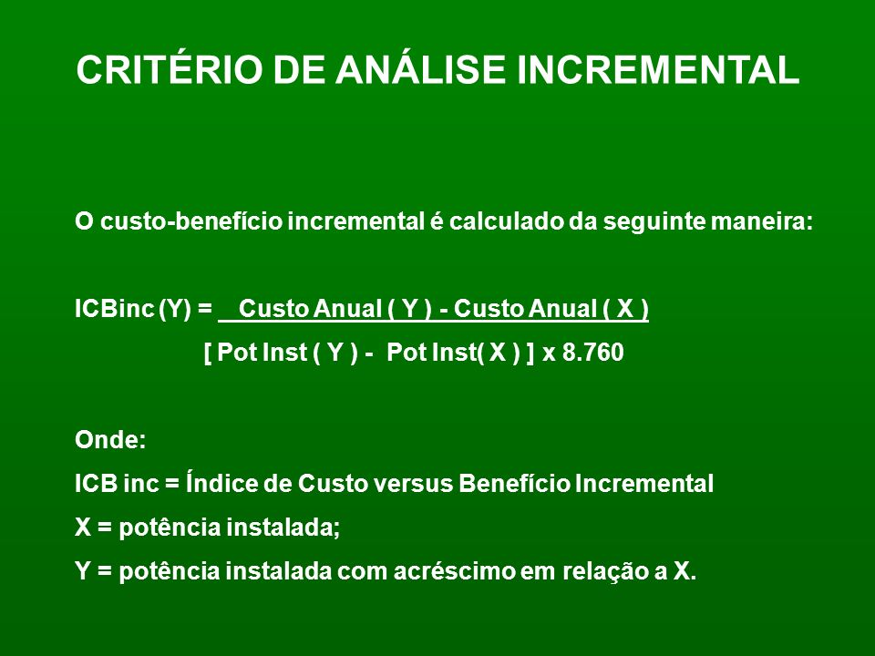CRITÉRIO DE ANÁLISE INCREMENTAL