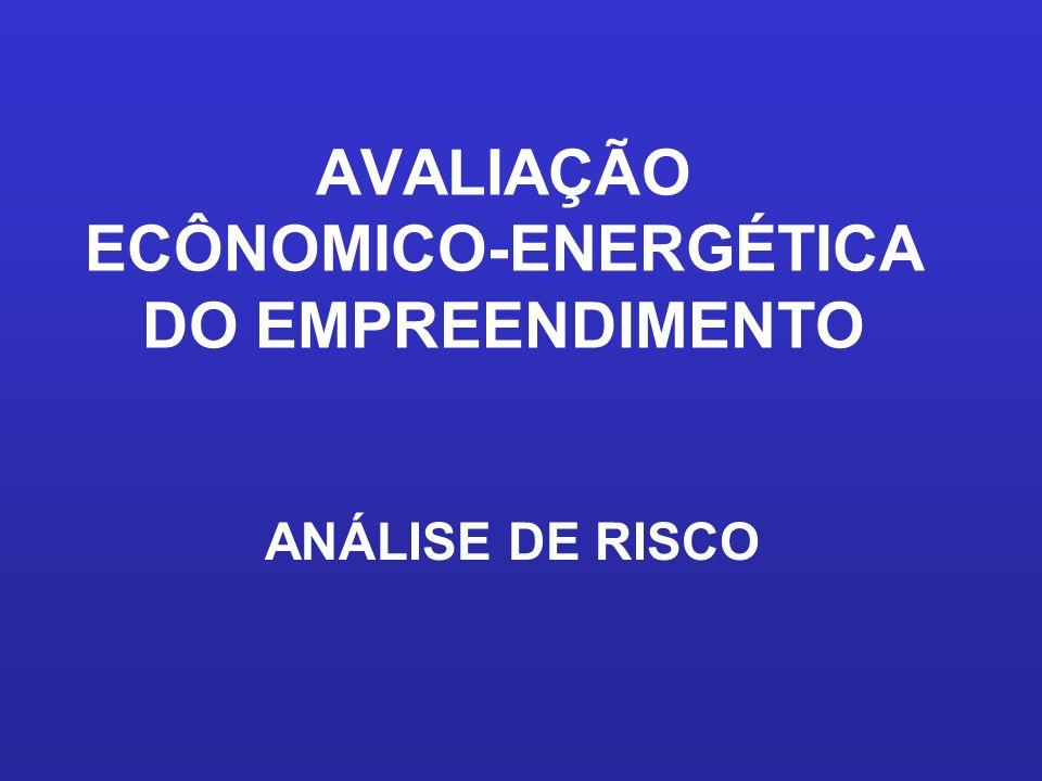 AVALIAÇÃO ECÔNOMICO-ENERGÉTICA DO EMPREENDIMENTO