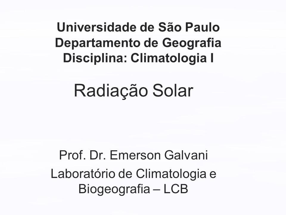 Universidade de São Paulo Departamento de Geografia Disciplina: Climatologia I