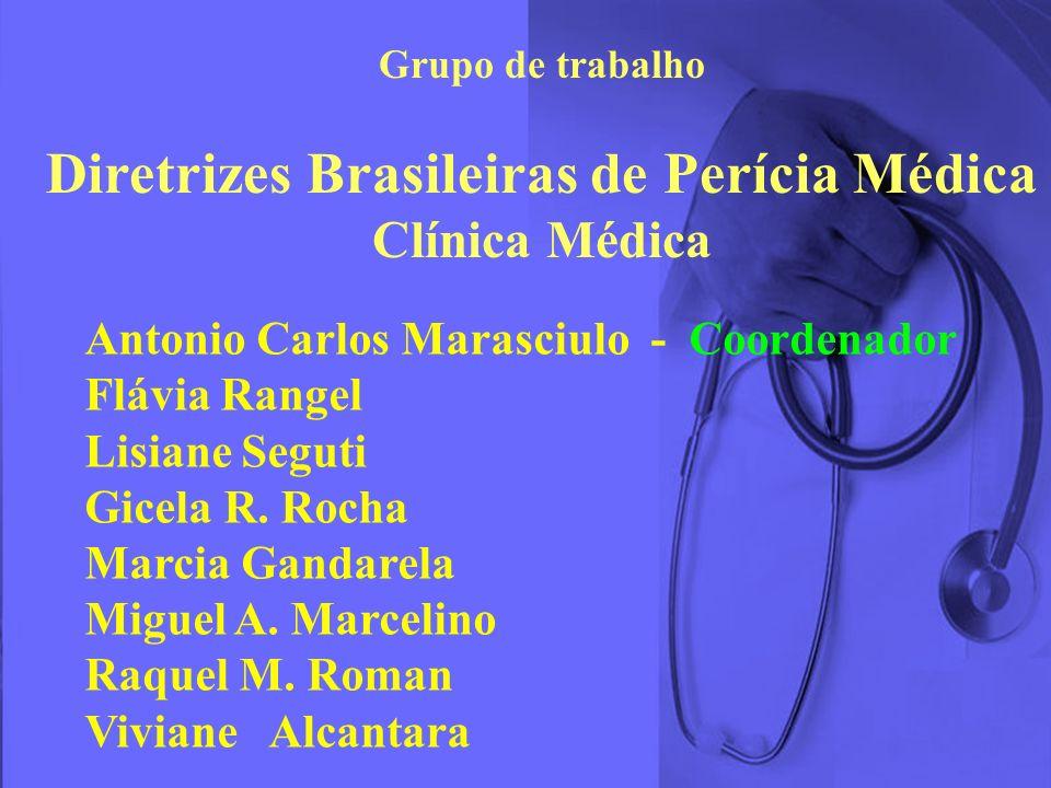 Diretrizes Brasileiras de Perícia Médica