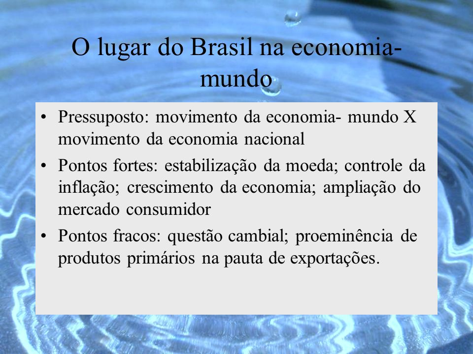 O lugar do Brasil na economia-mundo