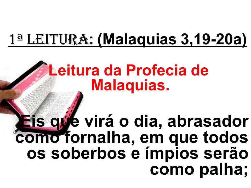Leitura da Profecia de Malaquias.