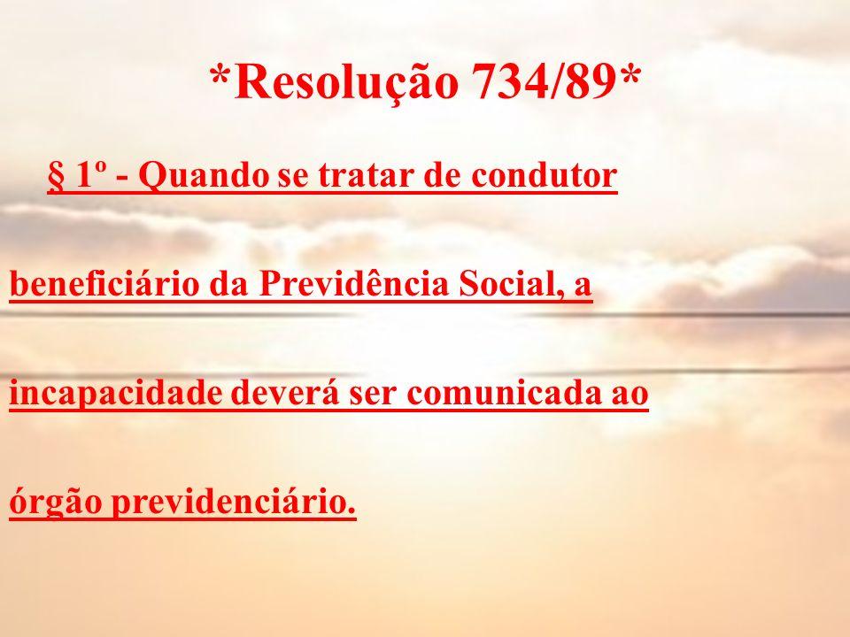 *Resolução 734/89*